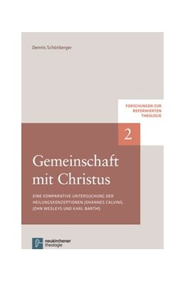 Abbildung von Schönberger | Gemeinschaft mit Christus | 2014 | Eine komparative Untersuchung ... | Band 2