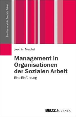 Abbildung von Merchel | Management in Organisationen der Sozialen Arbeit | 2015 | Eine Einführung