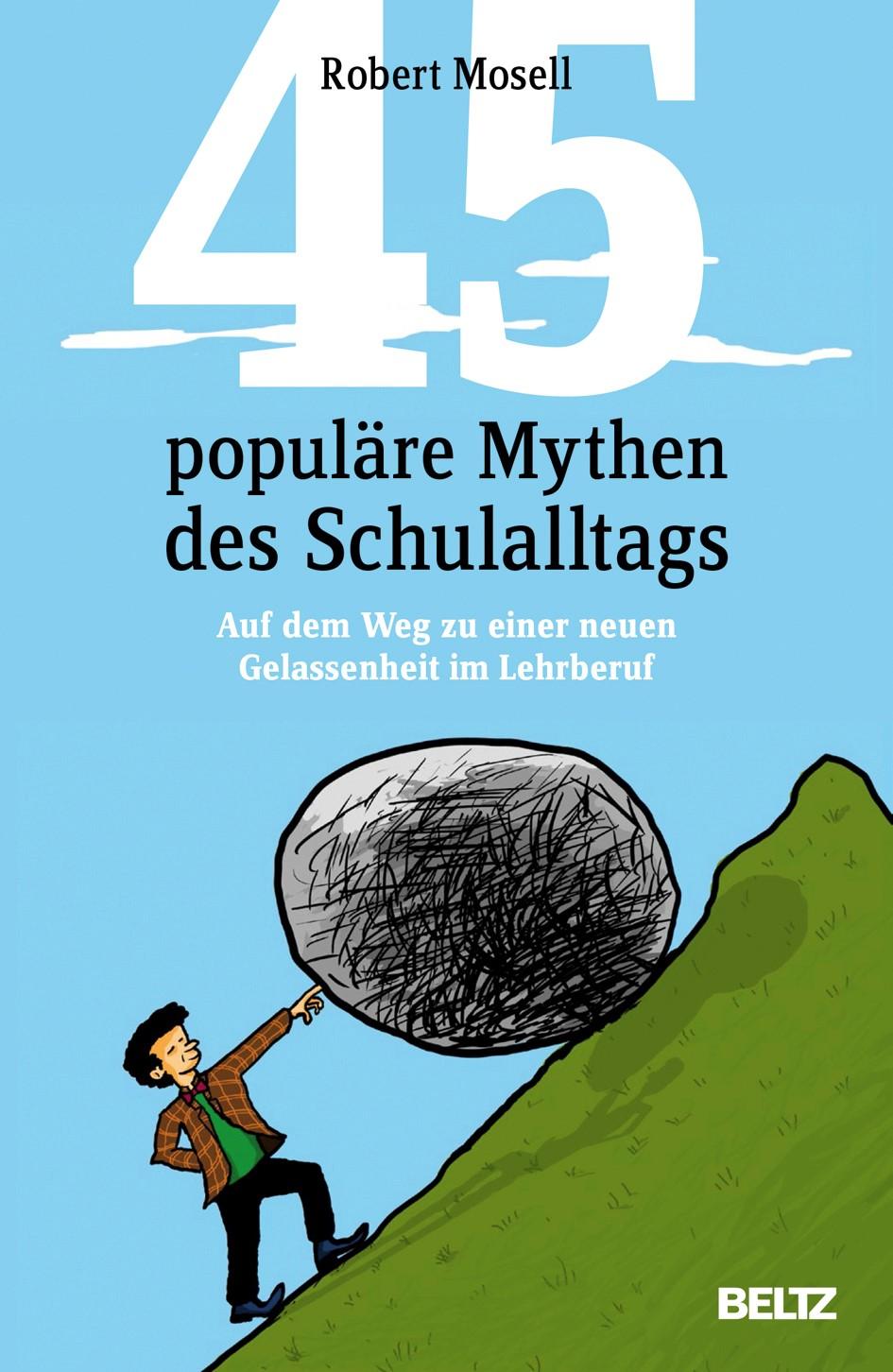 45 populäre Mythen des Schulalltags | Mosell, 2014 | Buch (Cover)