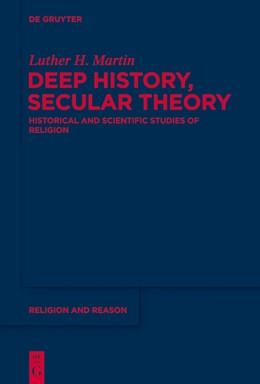 Abbildung von Martin | Deep History, Secular Theory | 2014 | Historical and Scientific Stud... | 54