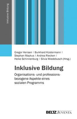 Abbildung von Hensen / Küstermann | Inklusive Bildung | 1. Auflage | 2014 | beck-shop.de