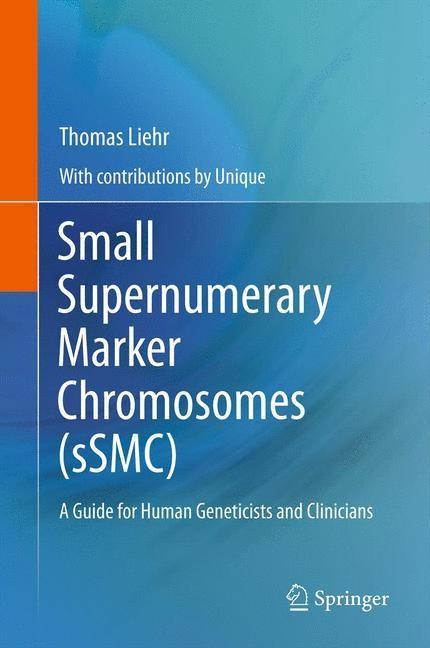 Small Supernumerary Marker Chromosomes (sSMC)   Liehr, 2014   Buch (Cover)