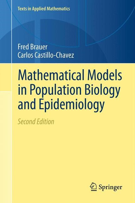 Mathematical Models in Population Biology and Epidemiology | Brauer / Castillo-Chavez, 2014 | Buch (Cover)
