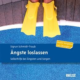 Abbildung von Schmidt-Traub | Ängste loslassen | Originalausgabe | 2014 | Selbsthilfe bei Ängsten und So...