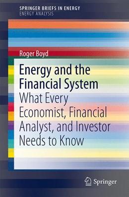 Abbildung von Boyd | Energy and the Financial System | 1. Auflage | 2014 | beck-shop.de