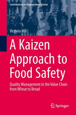Abbildung von Hill | A Kaizen Approach to Food Safety | 2014 | Quality Management in the Valu...