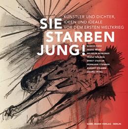Abbildung von Dogramaci / Weimar | Sie starben jung! | 1. Auflage | 2013 | beck-shop.de
