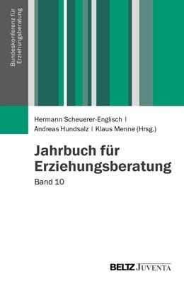 Abbildung von Scheuerer-Englisch / Hundsalz / Menne | Jahrbuch für Erziehungsberatung | 2014 | Band 10