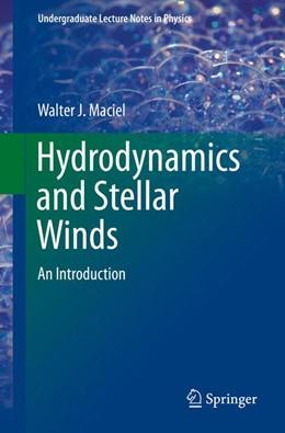 Abbildung von Maciel | Hydrodynamics and Stellar Winds | 1. Auflage | 2014 | beck-shop.de