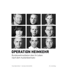 Abbildung von Scheffer / Würich | Operation Heimkehr | 2014 | Bundeswehrsoldaten über ihr Le...