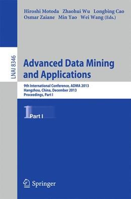 Abbildung von Yao / Wang / Zaiane / Cao / Wu / Motoda | Advanced Data Mining and Applications | 2014 | 9th International Conference, ...