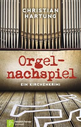 Abbildung von Hartung   Orgelnachspiel   2. Auflage   2014   beck-shop.de