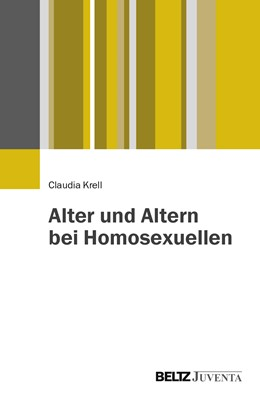 Abbildung von Krell   Alter und Altern bei Homosexuellen   1. Auflage   2014   beck-shop.de
