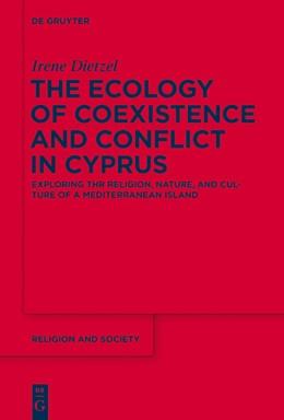 Abbildung von Dietzel | The Ecology of Coexistence and Conflict in Cyprus | 1. Auflage | 2014 | 57 | beck-shop.de