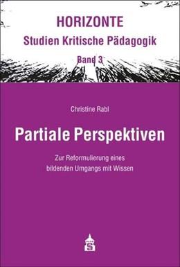 Abbildung von Rabl | Partiale Perspektiven | 1. Auflage | 2014 | 3 | beck-shop.de