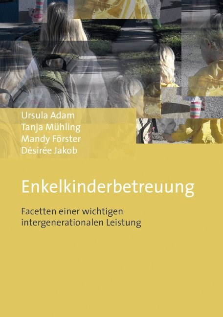 Enkelkinderbetreuung | Adam / Mühling / Förster, 2014 | Buch (Cover)
