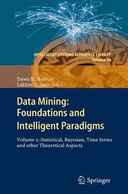 Abbildung von Holmes / Jain | Data Mining: Foundations and Intelligent Paradigms | 2014 | VOLUME 2: Statistical, Bayesia... | 24