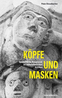 Abbildung von Dinzelbacher | Köpfe und Masken | 2014 | Symbolische Bauplastik an mitt...