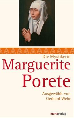 Abbildung von Wehr   Marguerite Porete   1. Auflage   2014   beck-shop.de