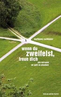 Abbildung von Rachbauer | Wenn du zweifelst, freue dich | 1. Auflage | 2014 | beck-shop.de