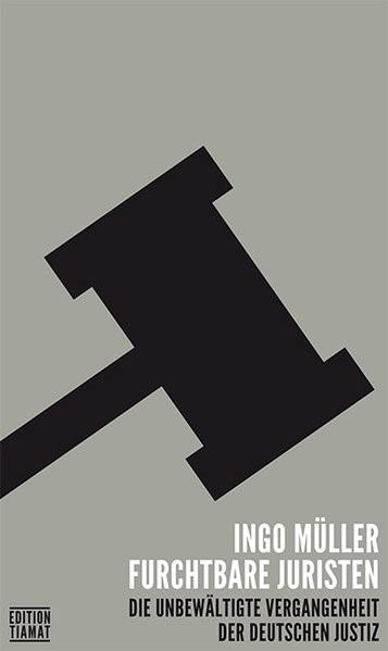 Furchtbare Juristen | Müller, 2014 | Buch (Cover)