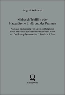 Abbildung von Wünsche | Midrasch Tehillim oder Haggadische Erklärung der Psalmen | 2013 | Nach der Textausgabe von Salom...