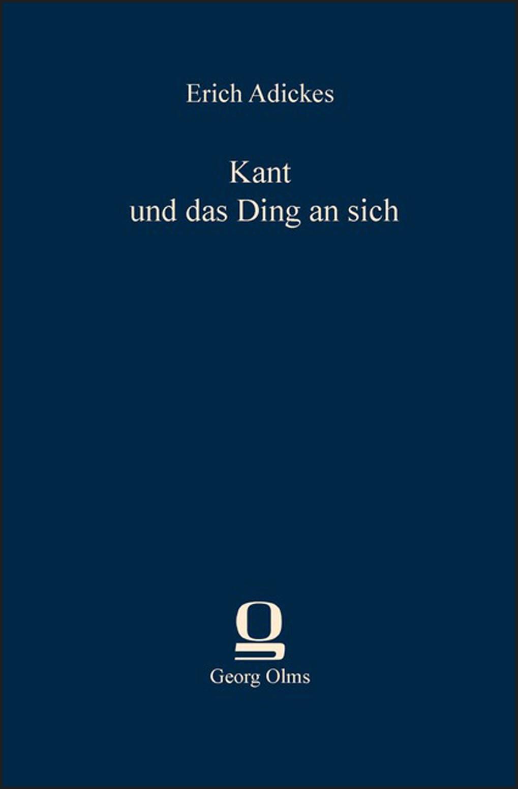 Abbildung von Adickes | Kant und das Ding an sich | 2013