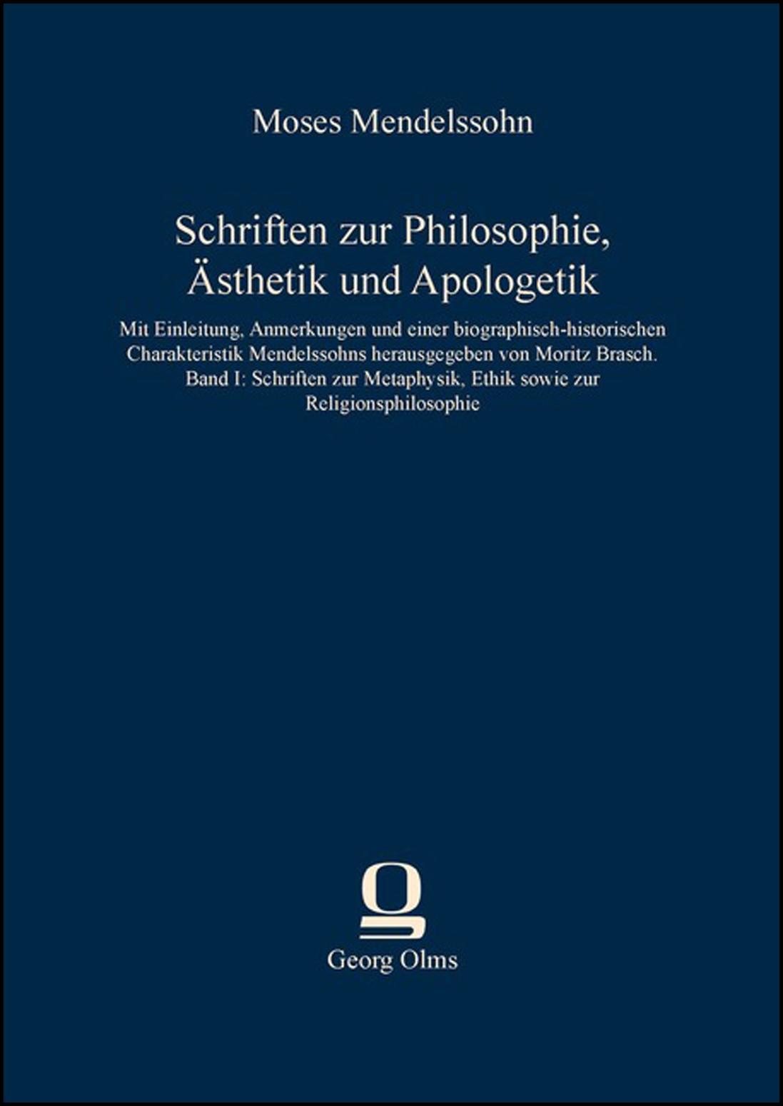 Abbildung von Mendelssohn | Schriften zur Philosophie, Ästhetik und Apologetik | 2013
