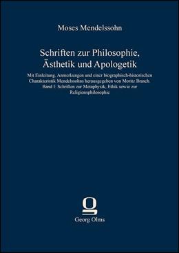 Abbildung von Mendelssohn | Schriften zur Philosophie, Ästhetik und Apologetik | 2013 | Band I: Schriften zur Metaphys...