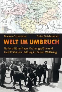 Abbildung von Osterrieder | Welt im Umbruch | 1. Auflage | 2014 | beck-shop.de
