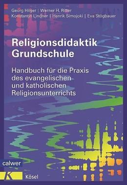 Abbildung von Hilger / Ritter | Religionsdidaktik Grundschule | 1. Auflage | 2014 | beck-shop.de