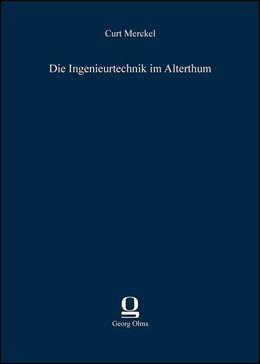 Abbildung von Merckel | Die Ingenieurtechnik im Alterthum | 2013