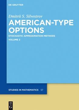 Abbildung von Silvestrov | American-Type Options | 1. Auflage | 2014 | 57 | beck-shop.de