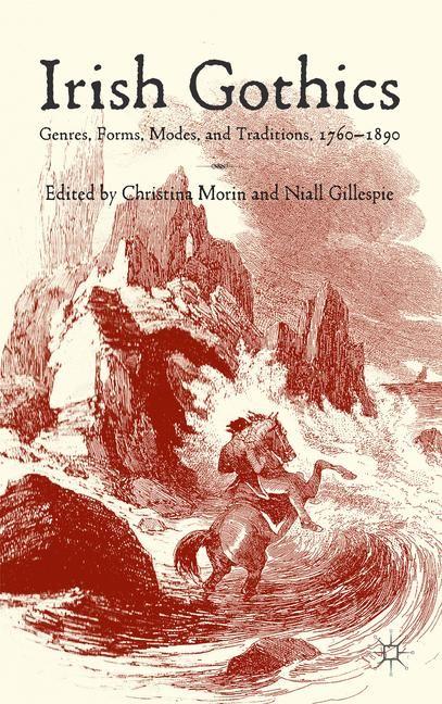 Irish Gothics | Morin / Gillespie | 2014, 2014 | Buch (Cover)
