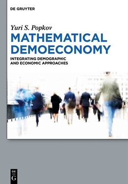 Abbildung von Popkov | Mathematical Demoeconomy | 2014 | Integrating Demographic and Ec...