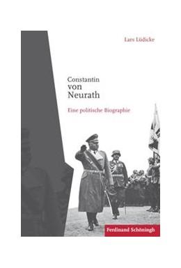 Abbildung von Lüdicke | Constantin von Neurath | 1. Auflage | 2014 | beck-shop.de