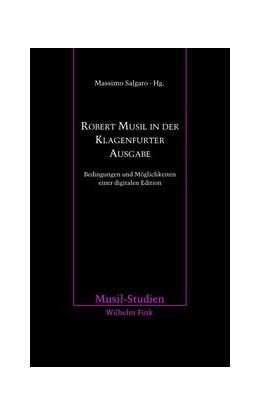 Abbildung von Salgaro | Robert Musil in der Klagenfurter Ausgabe | 2014 | 2014 | Bedingungen und Möglichkeiten ... | 42