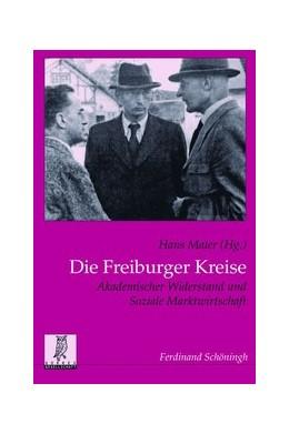 Abbildung von Maier   Die Freiburger Kreise   1. Auflage   2014   31   beck-shop.de