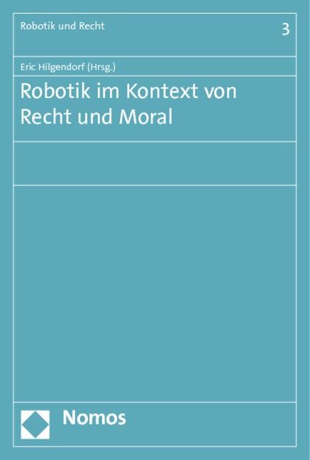 Robotik im Kontext von Recht und Moral | Hilgendorf, 2019 | Buch (Cover)