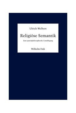 Abbildung von Welbers | Religiöse Semantik | 1. Auflage | 2014 | beck-shop.de