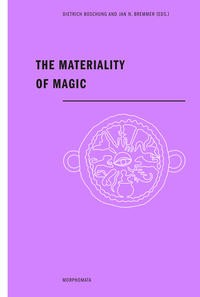 The Materiality of Magic | Boschung / N. Bremmer | 1. Aufl. 2015, 2015 (Cover)