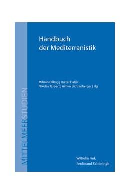 Abbildung von Dabag / Jaspert | Handbuch der Mediterranistik | 1. Auflage | 2015 | 8 | beck-shop.de