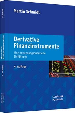 Abbildung von Schmidt | Derivative Finanzinstrumente | 4., überarbeitete Auflage | 2014 | Eine anwendungsorientierte Ein...