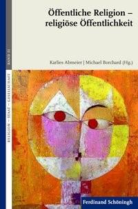 Öffentliche Religion - religiöse Öffentlichkeit | Abmeier / Borchard | 1. Aufl. 2014, 2014 | Buch (Cover)