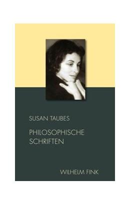 Abbildung von Macho / Taubes | Philosophische Schriften | 1. Auflage | 2020 | 2 | beck-shop.de