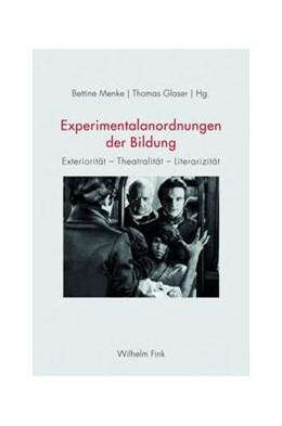 Abbildung von Menke / Glaser | Experimentalanordnungen der Bildung | 1. Aufl. 2014 | 2014 | Exteriorität - Theatralität - ...