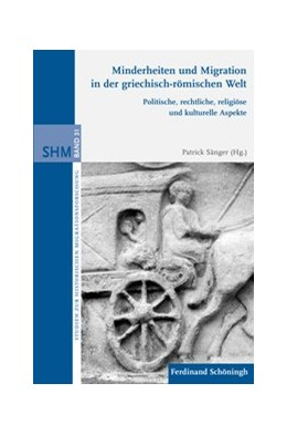 Abbildung von Sänger | Minderheiten und Migration in der griechisch-römischen Welt | 1. Auflage | 2015 | 31 | beck-shop.de
