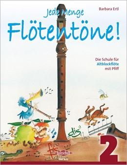 Abbildung von Jede Menge Flötentöne 2 | 2005 | Die Schule für Altblockflöte m...