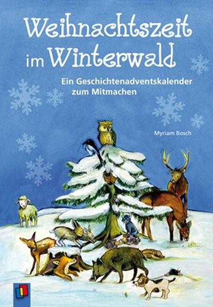 Weihnachtszeit im Winterwald | Bosch, 2010 | Buch (Cover)