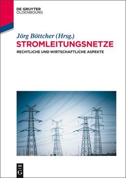 Abbildung von Böttcher (Hrsg.) | Stromleitungsnetze | 2015 | Rechtliche und wirtschaftliche...